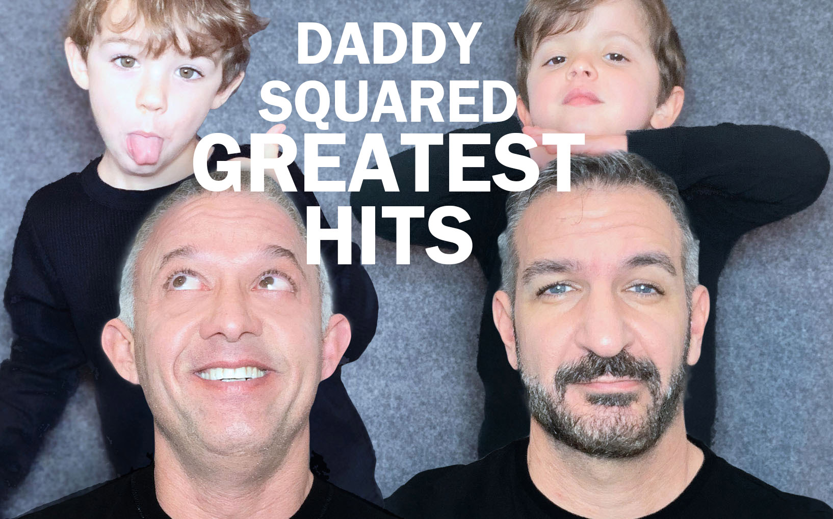 Daddy Squared Greatest Hits